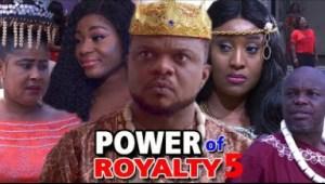 POWER OF ROYALTY SEASON 5 - 2019 Nollywood Movie